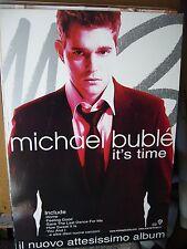 MICHAEL  BUBLE'   ITS TIME    CARTONATO PUBBLICITARIO 97 X 67 CM