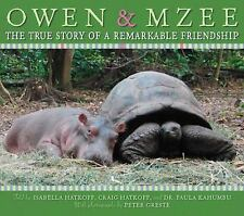 Owen and Mzee:The True Story of a Remarkable Friendship Hardcover Picture Book