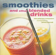 SMOOTHIES AND OTHER BLENDED DRINKS COOKBOOK BLUEBERRY GIN, PEACH MELBA SHAKE YUM