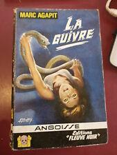 Marc Agapit La guivre Fleuve Noir Angoisse N°131 Gourdon