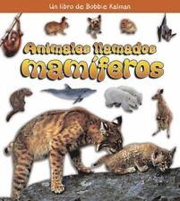 Animales Llamados Mamiferos (Que Tipo de Animal Es?) (Spanish Edition)-ExLibrary