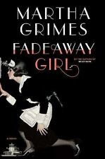 Fadeaway Girl (Emma Graham) by Martha Grimes (Hardcover 2011) A7