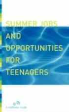 Summer Jobs and Opportunities for Teenagers by Molly Delano and Lifeworks...