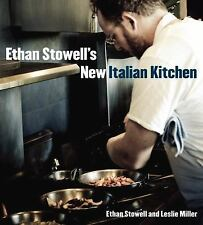 Ethan Stowell's New Italian Kitchen: Bold Cooking from Seattle's Anchovies & Oli