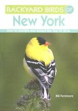 Backyard Birds of New York: How to Identify and Attract the Top 25 Birds, Bill F