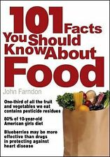 Farndon, John 101 Facts You Should Know About Food Very Good Book