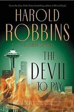 The Devil to Pay, Podrug, Junius, Robbins, Harold