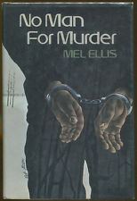 No Man for Murder by Mel Ellis-Stated First Edition/DJ-1973-Young Adult Novel