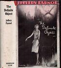 Vintage 1930's JEFFERY FARNOL - THE DEFINITE OBJECT (HCDJ)