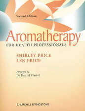Aromatherapy for Health Professionals by Len Price, Shirley Price (Paperback,...