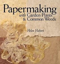Papermaking with Garden Plants & Common Weeds-ExLibrary