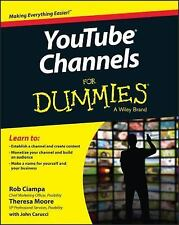 YouTube Channels for Dummies® by Rob Ciampa and Theresa Moore (2015, Paperback)