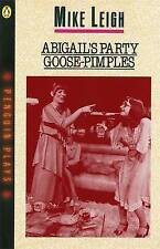 Abigail's Party: AND Goose-Pimples by Mike Leigh (Paperback, 1983)