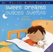 My Family Mi Familia: Sweet Dreams/Dulces Suenos by Pat Mora (2008, Hardcover)