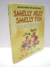 Smelly Jelly Smelly Fish by Quentin Blake and Michael Rosen