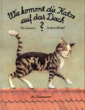 Oberdieck. - Baumann, Hans. Wie kommt die Katze auf das Dach? EA. Widmung.