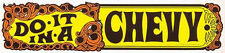 """Do It In A Chevy""  Chevrolet  Vintage-Style 1960's Travel Decal-Sticker-label"