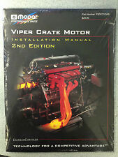 Mopar Viper Crate Motor Engine Installation Manual 2nd Edition  P5007220AB