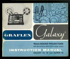 Graflex 16mm Sound Projector Galaxy Models 10, 15 & Super 15 Instruction Manual