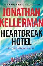 Alex Delaware: Heartbreak Hotel by Jonathan Kellerman (2017, Hardcover)