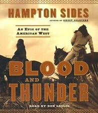 Blood and Thunder : An Epic of the American West by Hampton Sides AUDIOBOOK