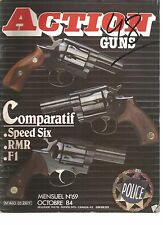 ACTION  GUNS N°69 COMPARATIF : SPEED SIX - RMR - F1