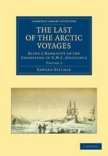 Cambridge Library Collection - Polar Exploration Ser.: The Last of the Arctic...
