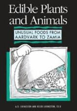 Edible Plants and Animals: Unusual Foods from Aardvark to Zamia-ExLibrary