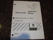 "NEW HOLLAND 558 84"" ROTARY BROOM FOR TN95A TRACTOR OPERATION MAINTENANCE MANUAL"