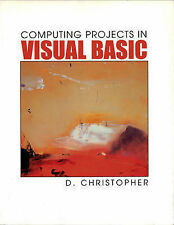 Computing Projects in Visual Basic Derek Christopher Excellent Book