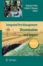 Integrated Pest Management Vol. 2 : Dissemination and Impact (2009, Hardcover)