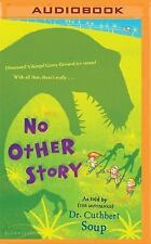 No Other Story by Cuthbert Soup (2016, MP3 CD)