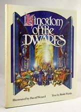 Kingdom of the Dwarfs by Robb Walsh First Limited Edition signed by David Wenzel