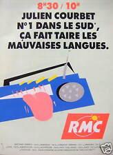 PUBLICITÉ RADIO RMC - JULIEN COURBET N°1 DANS LE SUD ÇA FAIT TAIRE LES LANGUES