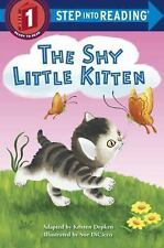 Step into Reading: The Shy Little Kitten by Cathleen Schurr and Kristen L....