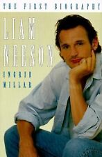 Liam Neeson: The First Biography