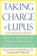 Taking Charge of Lupus:: How to Manage the Disease and Make the Most o-ExLibrary