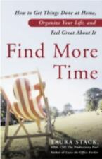 Find More Time: How to Get Things Done at Home, Organize Your Life, an-ExLibrary