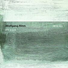 WOLFGANG RIHM - ET LUX  CD NEU HUELGAS ENSEMBLE/MINGUET QUARTETT/VAN NEVEL,PAUL