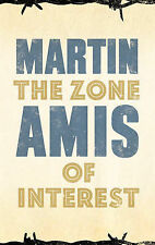 The Zone of Interest by Martin Amis (Hardback, 2014)