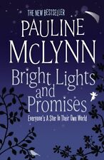 Bright Lights and Promises By Pauline Mclynn. 9780755326389