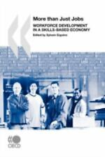 Local Economic and Employment Development (LEED) More Than Just Jobs:  Workforce