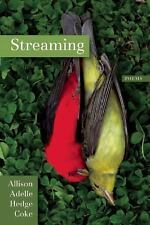 Streaming by Allison Adelle Hedge Coke (2014, Paperback)