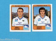PANINI CALCIATORI 1984/85 -FIGURINA n.443- RONZANI+ROSELLI - PESCARA -Rec