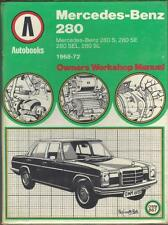 MERCEDES BENZ 280 SL PAGODA, 280S,280SE,280SEL,W108 WORKSHOP MANUAL 1968-1972