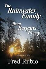 The Rainwater Family from Bergans Ferry by Rubio, Fred -Paperback