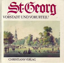 St. Georg=Vorstadt oder Vorurteil?/Hamburg == Heimatbuch