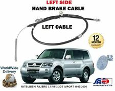 FOR MITSUBISHI PAJERO 3.5 V6 3.2DT IMPORT 1999-2006 LEFT REAR HAND BRAKE CABLE