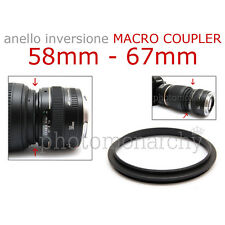 Anello MACRO COUPLER adattatore INVERSIONE 58mm - 67mm 58 67 Canon Nikon Sony
