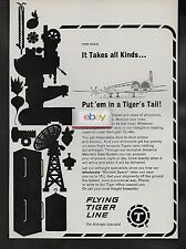 FLYING TIGER LINE 1965 CANADAIR CL44 IT TAKES ALL KINDS PUT'EM IN TIGER TAIL AD